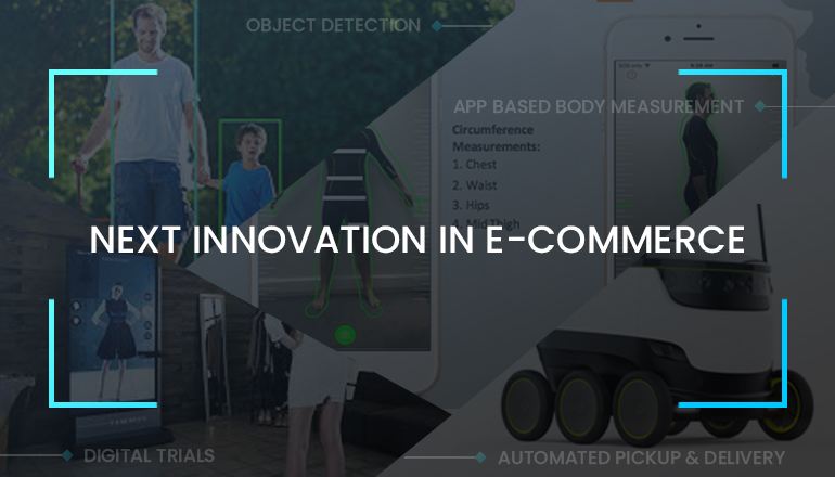 next Innovation in E-commerce industry