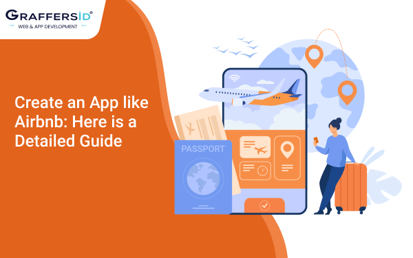 Create an App like Airbnb: Here is a Detailed Guide