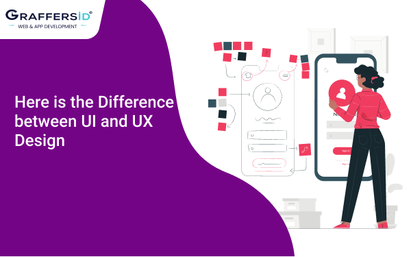 Here is the Difference between UI and UX Design