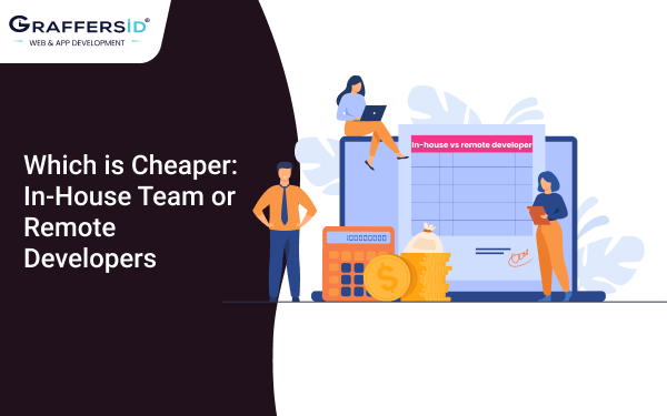 Which is Cheaper In-House team or remote developers
