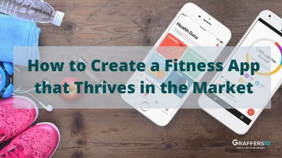 Create Fitness App in the Market