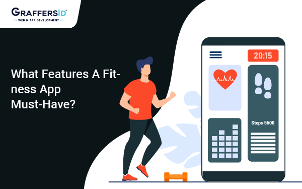 What Features A Fitness App Must-Have