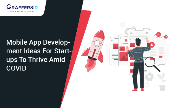 Mobile App Development Ideas for Startups