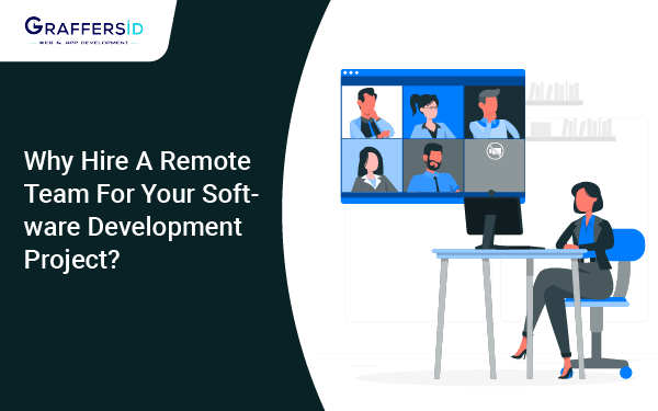 Why hire a remote team for your software development project