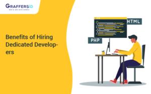 Benefits of Hiring Dedicated Developers