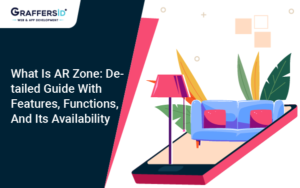 What Is AR Zone Detailed Guide With Features, Functions, And Its Availability