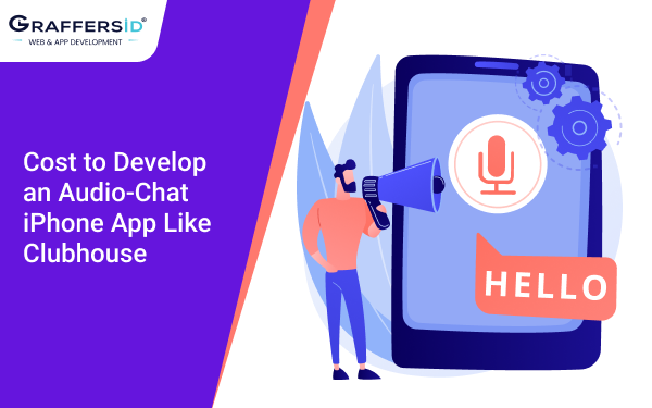 Cost to Develop an Audio-Chat iPhone App Like Clubhouse