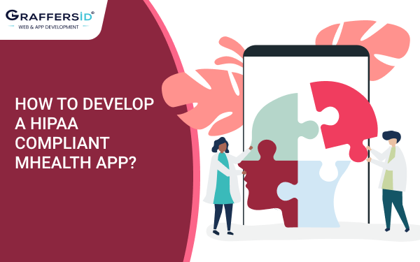 HOW TO DEVELOP A HIPAA COMPLIANT MHEALTH APP_