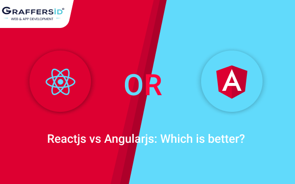 React js vs Angular js:Which is better