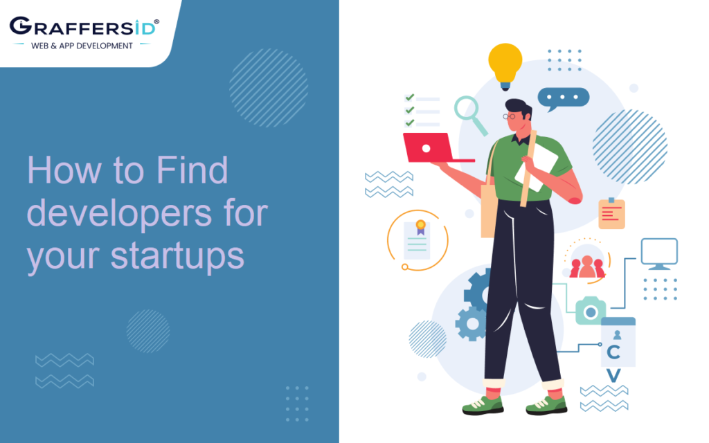 How to Find developers for your startups
