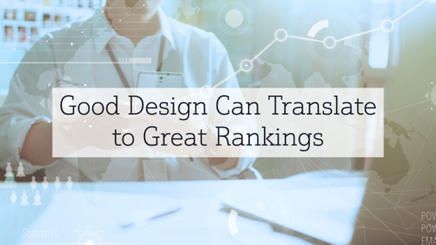 Good Design Can Translate to Great Rankings