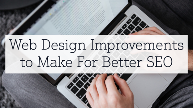 Web Design Improvements to Make For Better SEO