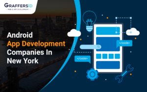 Android App Development Company In New York