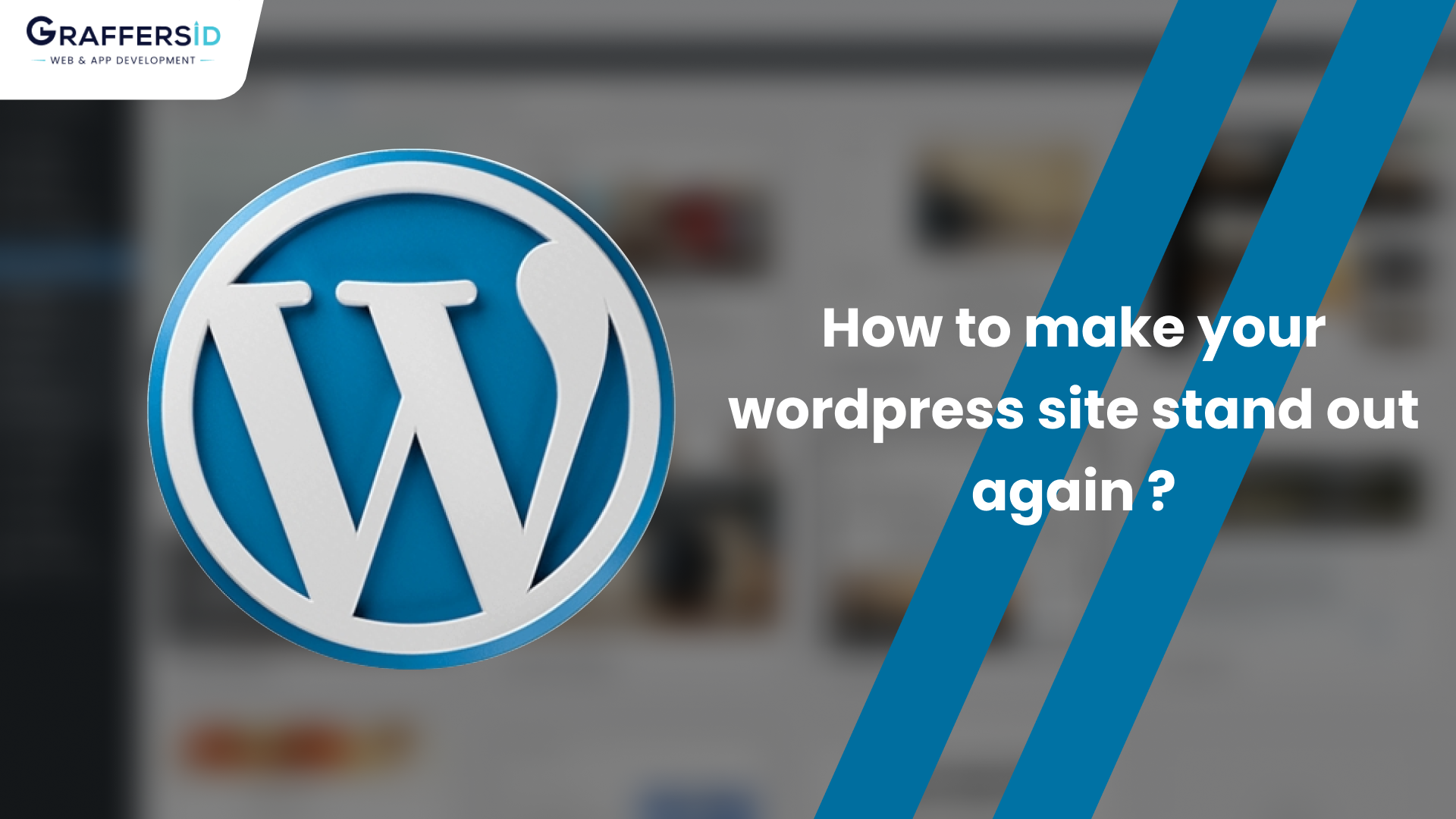 8 Ways to Make your WordPress Website Standout from the competition