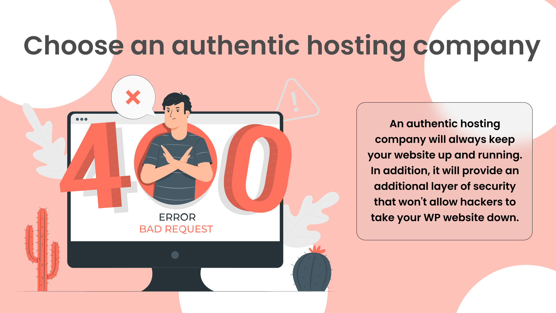 Choose an authentic hosting company